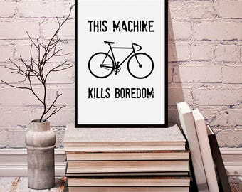 Bicycle print, cycle quote, bicycle, bike print, modern print, bicycle wall art, black and white bike, bike print decor, digital prints