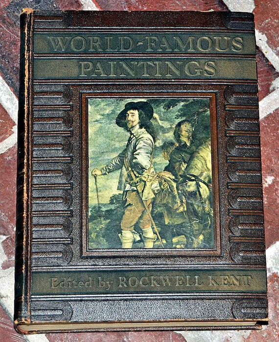 Vintage 1939 'WORLD-FAMOUS PAINTINGS' Book Rockwell Kent 1st Edition Museum Paintings Plates and Artists History Excellent Vintage Condition