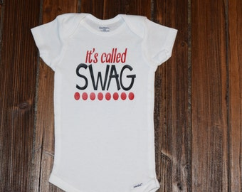 It's Called Swag Bodysuit Baby  Baby Shower Gift Nursery Custom Clothing Infant {K30}