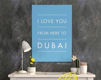 Dubai Art Print, Home Decor, Travel Poster, Dubai Poster, I Love You From Here To Dubai, Shown in Light Blue