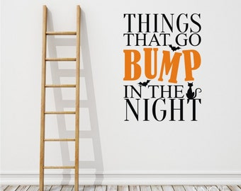 Nursery Things That Go Bump In The Night wall decal Halloween - Vinyl Stickers Custom Home Decor