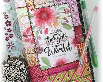 OOAK Fauxdori, Change Your Thoughts and You Change Your World, Fabric Collage Fauxdori, Traveler's Notebook, Fabric Midori, Free Insert!