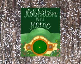 Hobbiton is my Home Art Print / Bookish / Art Print / Bookish Art Print / Book lover / home decor
