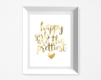 Happy Girls Are The Prettiest, Real Foil Print, Audrey Hepburn Print, Motivational, Home Decor, Nursery Decor
