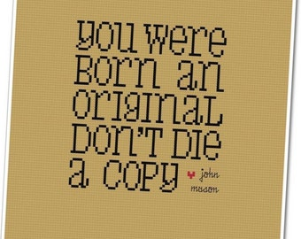 You Were Born an Original - Wee Little Quotes PDF Cross Stitch Pattern - INSTANT DOWNLOAD