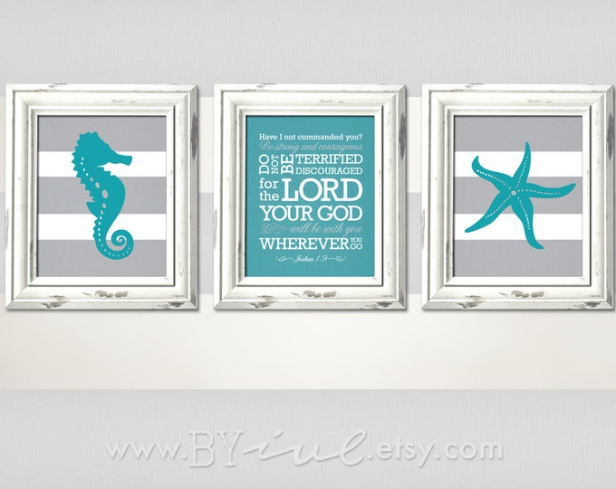 Joshua 1:9, Seahorse and Starfish with stripes, Nautical theme, Teal and Gray color, Downloadable. Print it yourself.