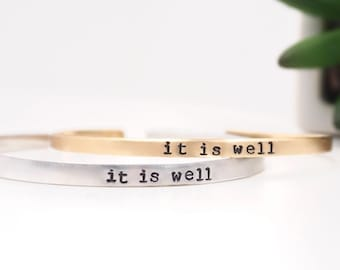 It Is Well - Mantra Cuff Bracelet - Adjustable Thin Cuff - Brushed Finish - Hand Stamped - Copper Brass Aluminum