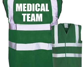 MEDICAL TEAM Printed Green Enhanced Safety Vest Waistcoat Hi Viz/Vis Visibility Workplace/Business/Hospital/Festival/Event