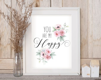 Baby Girl Nursery Prints / You Are My Happy / Girl Nursery Wall Art / Girl Nursery Art / Instant Download