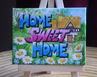 Home Sweet Home - original painting on mini canvas - ideal New Home gift!