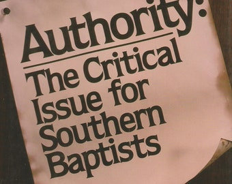 Authority: The Critical Issue for Southern Baptists by Dr. James T Draper, Jr. (Hardcover, Religion, Baptist)  1984