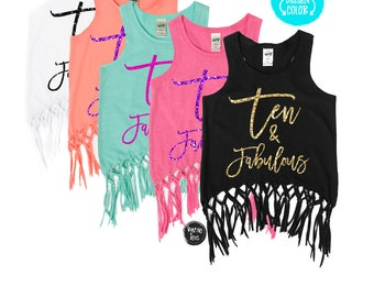 Ten and Fabulous - Fringe Tank Top - TEN - 10th Birthday - Birthday Girl - Girls Tank Tops - Summer Birthday - Birthday Shirt - Ten Year Old