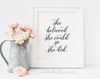 She Believed She Could So She Did Printable Quote Digital Art, Motivational Quote, Inspirational Digital Print