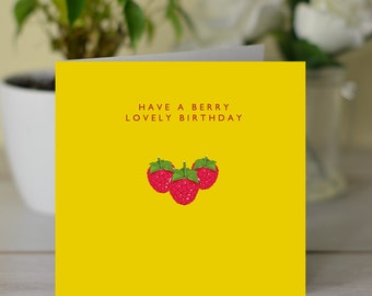 Have A Berry Lovely Birthday