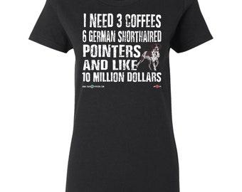 Funny GSP Shirt | I need 6 GSPs... | Women's T-shirt