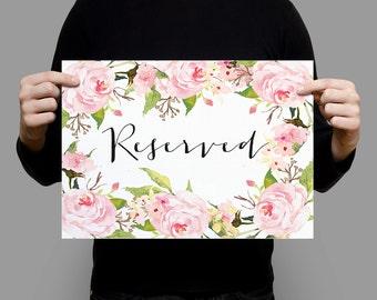 Wedding Reserved Sign, 5x7 sign, 8x10 sign, Wedding Decor Reserved Table Sign Floral Wedding Reserved Printable Wedding Sign