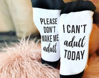 Can't Adult Today, Funny Socks, Adulting, Socks, Personalized Socks, Custom Socks, Novelty Socks, Novelty Gift, Cool Socks --62165-SOX2-603