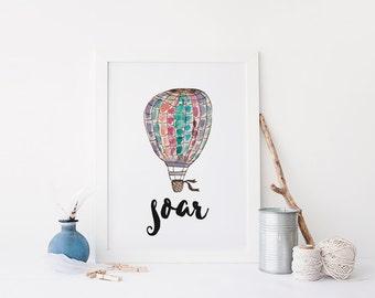 "PRINTABLE Art ""Soar"" Typography Art Print Hot Air Balloon Watercolor Hot Air Balloon Nursery Decor Nursery Wall Art Nursery Art Print"