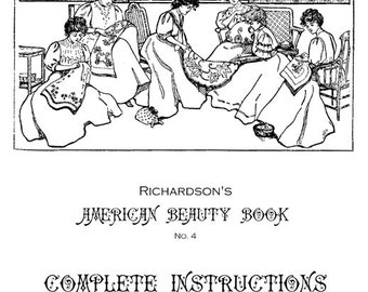 Edwardian Era Embroidery Techniques- The American Beauty E-Book-  PDF Download