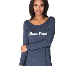 Custom Vinyl Your Print Logo Long Sleeve Top T-shirt - Personalized - TriBlend Scoop Neck