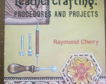 Learn Leather crafting procedures and projects softbound book used 120 page 1979 out of print