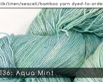 DtO 136: Aqua Mint on Silk/Linen/Seacell/Bamboo Yarn Custom Dyed-to-Order