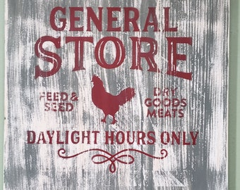 General Store ~ Farm House Chicken ~Wooden Sign