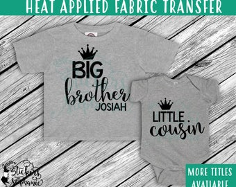 IRON ON v122-C Prince  Big Little  Brother Cousin Crown Optional Name T-Shirt  Transfer *Specify Color Choice in Notes or BLACK Vinyl