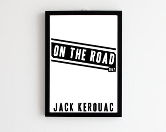 Jack Kerouac Print // On the Road // Book Cover Art // Literary Gift // Book Art // Literary Print // Book Lover Gift // Gift for Men