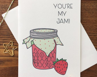 You're My Jam Card. Strawberry Jam Card. Food Pun Card. Strawberry Pun. Pun Lover. Single Card. Blank Card. Food Puns. Like Card. Thank You