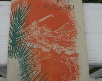 Fort Pulaski National Monument History book from 1954