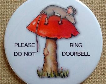 "Big Fridge Magnet, 3.5"" Please Do Not Ring Doorbell, Door Magnet, Mouse Sleeping on Toadstool, Whimsical Art, Baby or Shift Worker Sleeping"