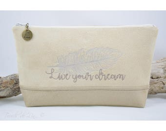 Flat ZIPPER POUCH Suede 'live your dream '.