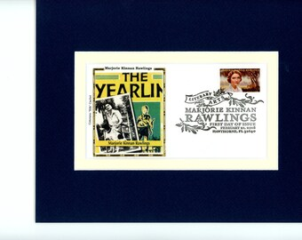 "Honoring the Great Novel - ""The Yearling"" written by Marjorie Rawlings & First Day Cover of her own stamp"