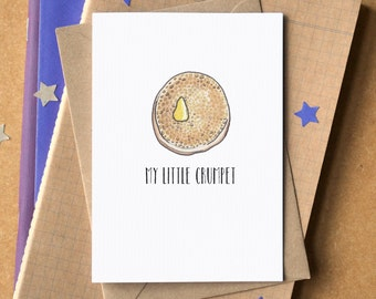 My Little Crumpet - Funny Valentine's Card - Food Pun - Anniversary Card - Card for Girlfriend - Card for Boyfriend - Love Card