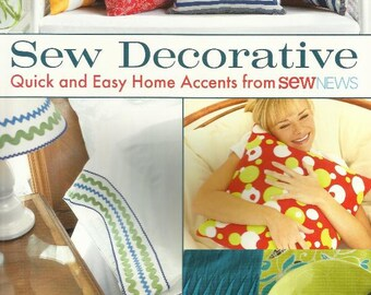 SEW DECORATIVE Sewing Pattern Book Quick and Easy Home Accents 24 Projects Pillows Curtains Organizers Placemats - Brand New
