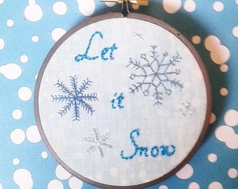 Let it Snow Hand Embroidery in a Hand Painted Hoop- Wall Art/Ornament (4 inch)-Original/Ready to Ship!