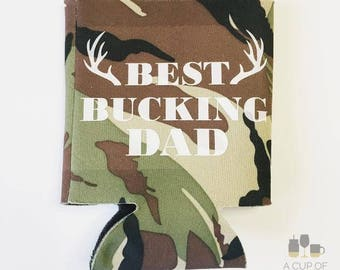 Best Bucking Dad//Father's Day//Beverage Cooler//Can Cooler