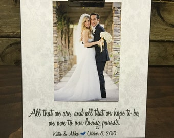 Parents Of The Groom Gift,All That We Are And All That We Hope To Be We Owe To Our Loving Parents, Wedding Gift,