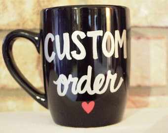 Custom Mug- Custom Coffee Mug- Custom Tea cup- Personalized Mug- Customized mug- Design Your Own Mug- Statement Mug