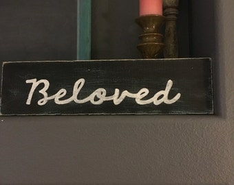 """Wood sign """"Beloved"""" black with white lettering"""