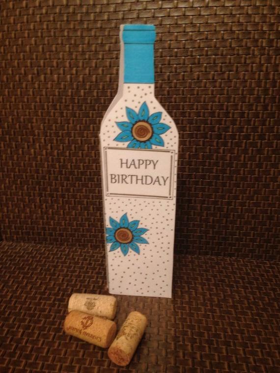 Handmade wine bottle shaped birthday card inside card is a m4hsunfo