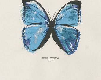 Blue Morpho Butterfly Screen Print, Original Print, Mixed Media Collage Art, Butterfly Wall Art, Butterfly Quote, Butterfly Artwork, Gift
