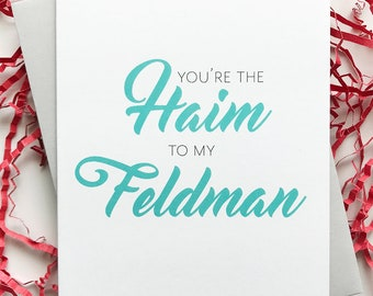 Friendship Card. Best Friends Card. Blank Card. Haim to Feldman. Friend Birthday Card.