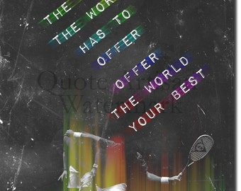 """Squash (Racket Sport) Motivational Print 04 - """"If you want the best..."""" - 12x8 Glossy Art Photo Poster Gift - Motivation Inspiration"""