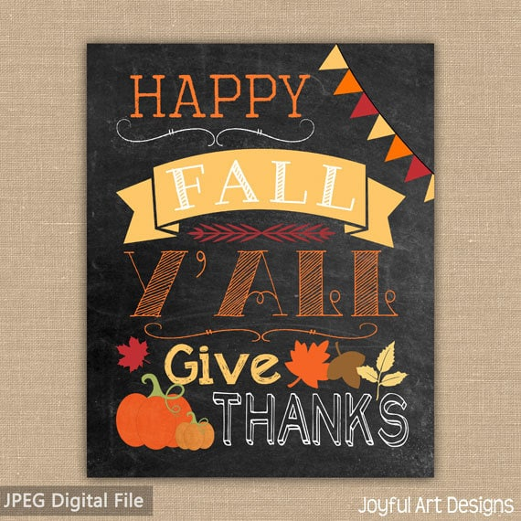 Happy Fall Y'all PRINTABLE sign. Chalkboard Give Thanks