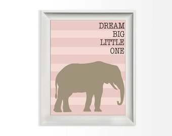 028 Dream Big Little One Elephant Nursery Print Pink Modern Wall Art Inspirational Quote Printable 8x10 jpg and pdf file INSTANT DOWNLOAD