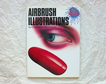 Airbrush Illustrations: by 12 Japanese Illustrators (1982)