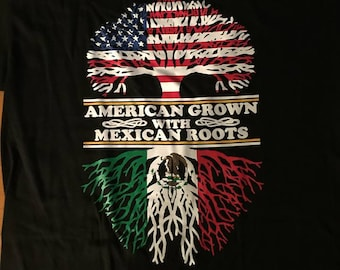 American Grown With Mexican Roots Design Shirt