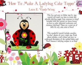 How To Make A LadyBug Cake Topper PDF Tutorial